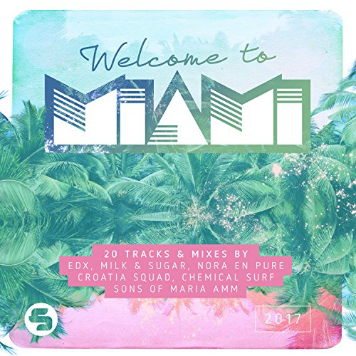 Various Artists - Welcome to Miami 2017 (2017) [WEB FLAC] Download