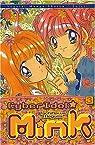 Cyber Idol Mink, tome 3 par Megumi