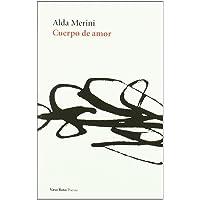 Cuerpo De Amor: 2 (Poesía)
