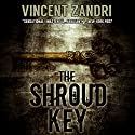 The Shroud Key: A Chase Baker Thriller Series, Book 1 Audiobook by Vincent Zandri Narrated by Andrew B. Wehrlen