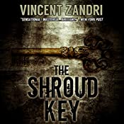 The Shroud Key: A Chase Baker Thriller Series, Book 1   Vincent Zandri