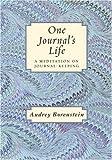 One Journal's Life, Audrey Borenstein, 0971158304