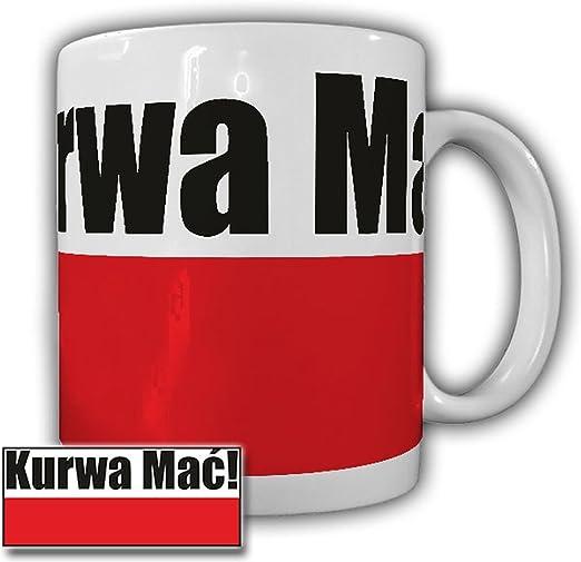 Kurwa Mac Poland Pole Polnischer Arbeitskollege Arbeitstasse Büro Tasse #23727