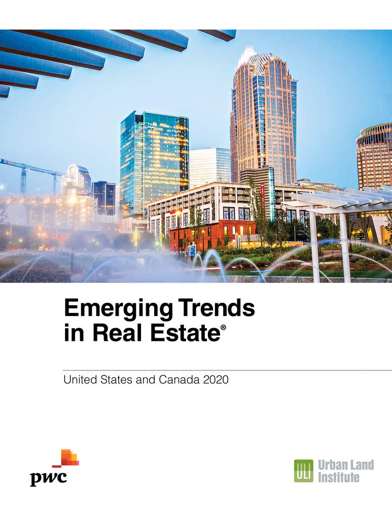 2020 Real Estate Trends.Emerging Trends In Real Estate 2020 United States And