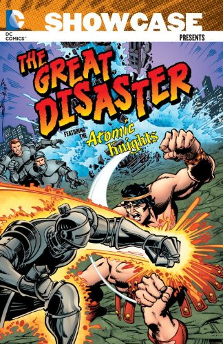 Showcase Presents: The Great Disaster featuring the Atomic Knights (Showcase Presents (Unnumbered Paperback))