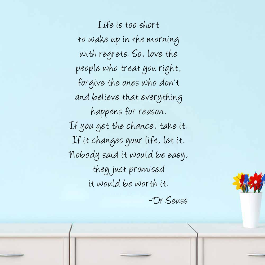 Boodecal Dr Seuss Series Inspirational Quote Wall Decals Life Is Too Short to Wake up in the Morning with Regrets Wall Stickers Decals 23*35 Inches ...  sc 1 st  Amazon.com & Boodecal Dr Seuss Series Inspirational Quote Wall Decals Life Is Too ...