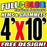 4' X 10' Full Color Printed Custom Banner 13oz Vinyl Hems & Grommets Free Design By BannersOutlet USA