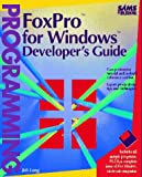 FoxPro for Windows Developer's Guide, Long, Jeb J., 0672300206