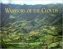Warriors of the clouds a lost civilization in the upper amazon of warriors of the clouds a lost civilization in the upper amazon of peru sciox Image collections