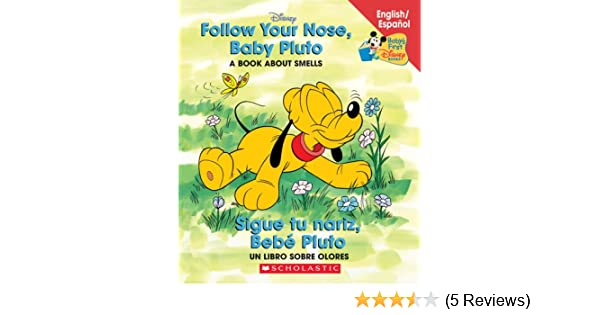 Amazon.com: Follow Your Nose Baby Pluto / Sigue tu nariz Bebé Pluto: Follow Your Nose, Baby Pluto/sigue Tu Nariz, Beb Pluto (Babys First Disney Books ...