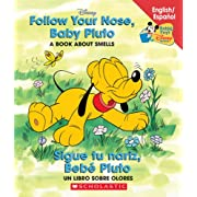 Follow Your Nose Baby Pluto / Sigue tu nariz Bebé Pluto: Follow Your Nose, Baby Pluto/sigue Tu Nariz, Beb Pluto (Baby's First Disney Books (Bilingual-Spanish)) (Spanish and English Edition)