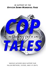 Cop Tales: An Anthology for a Cause Paperback
