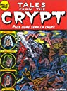 Tales From The Crypt, tome 9 : Plus dur sera la chute par Davis