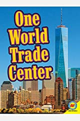 One World Trade Center (Virtual Field Trip) Library Binding