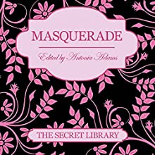 Masquerade: The Secret Library Audiobook by Elizabeth Coldwell, Poppy Summers, Zara Stoneley Narrated by Cleo Morrell