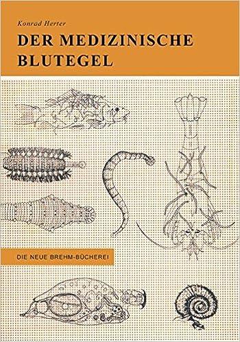 Der medizinische Blutegel und seine Verwandten: Amazon.de: Konrad ...