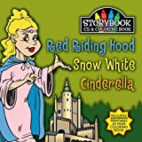 Red Riding Hood Snow White Cinderella by Various Artists
