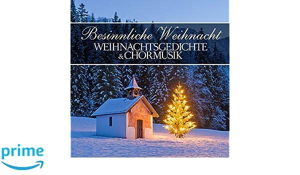 Winter Und Weihnachtsgedichte.Weihnachtsgedichte Chormusik Besinnliche Weihnacht Amazon Com