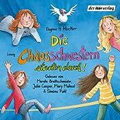 Die Chaosschwestern starten durch! (Die Chaosschwestern 3) | Dagmar H. Mueller