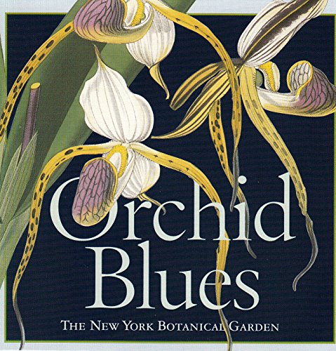 Orchid Blues [The New York Botanical Garden Music Collection (Botanical Series)