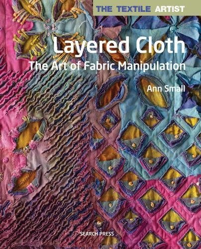 The Textile Artist: Layered - Designs Stuff Embroidery