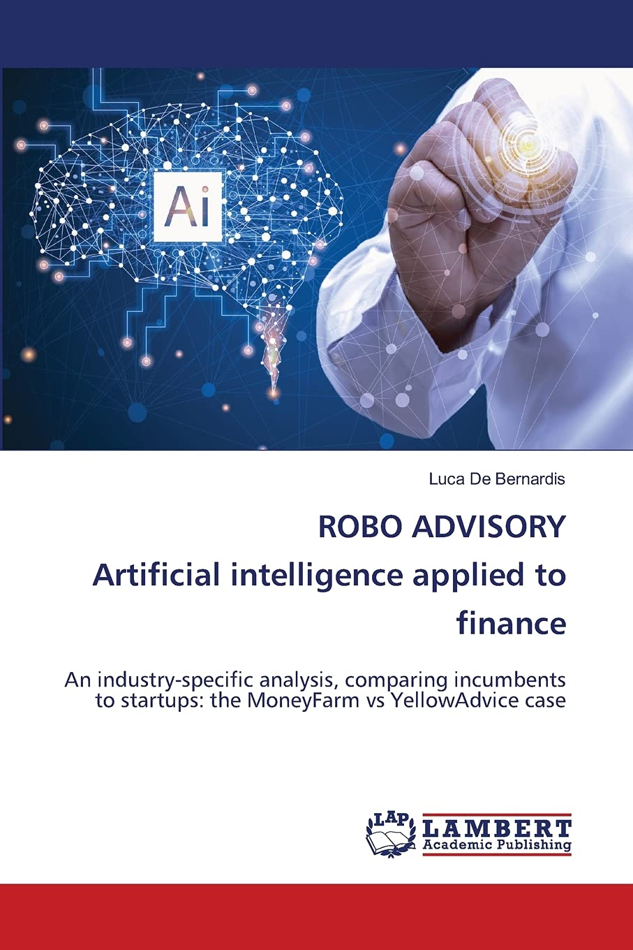 ROBO ADVISORY Artificial intelligence applied to finance