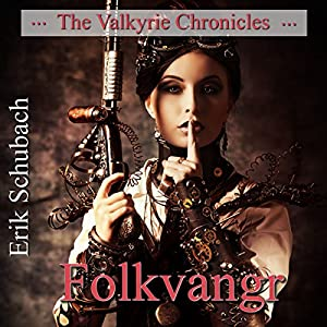 Folkvangr: The Valkyrie Chronicles, Book 3 Audiobook