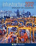 Infrastructure 2012 : Spotlight on Leadership, Miller, Jonathan, 0874202000