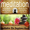 Meditation: Meditation Handbook Guide: A Meditation for Beginners Book: Learn: How to Meditate, Effective Meditation Techniques, Relaxing Meditation Excercises, How to Relieve Stress, and More Audiobook by Sam Siv Narrated by Darren Roebuck