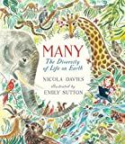 After magnifying the beauty of unseen organisms in Tiny Creatures, Nicola Davies and Emily Sutton turn their talents to the vast variety of life on Earth.The more we study the world around us, the more living things we discover every day. The planet ...