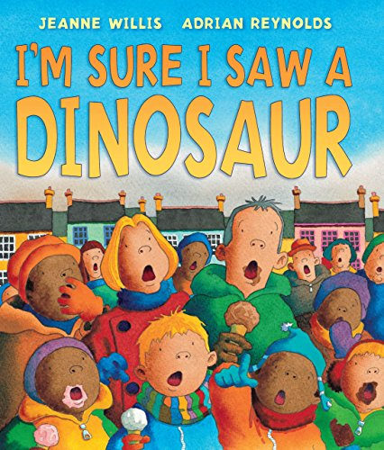 I'm Sure I Saw a Dinosaur (Andersen Press Picture - The Meets This More Than Eye To