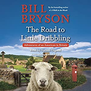 The Road to Little Dribbling Audiobook