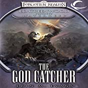 The God Catcher: Forgotten Realms: Ed Greenwood Presents Waterdeep, Book 5 | Erin M. Evans