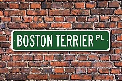 Boston Terrier Boston Terrier Gift Boston Terrier Sign Dog Lover Gift Custom Street Sign Quality Metal Sign ()