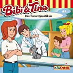 Das Tierarztpraktikum (Bibi und Tina 67)   Markus Dittrich