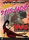 She Mob/Nymphs Anonymous