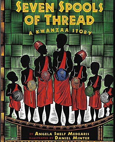 Seven Spools of Thread: A Kwanzaa Story (Albert Whitman...