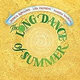 The Long Dance Of Summer