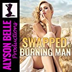 Swapped at Burning Man: An Erotic Gender Swap Adventure | Alyson Belle