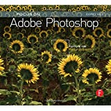Focus On Adobe Photoshop: Focus on the Fundamentals (Focus On Series)