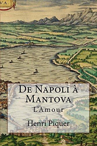 Mantova Collection (De Napoli à Mantova: L'Amour (Les Grana) (Volume 2) (French Edition))
