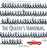 The Queen's Handbag (The Queen Collection)