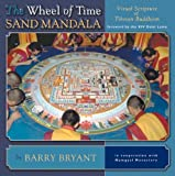 The Wheel of Time Sand Mandala, Barry Bryant, 1559391871