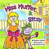 Miss Muffet & Bitsy (Volume 1)
