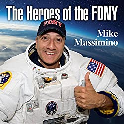 The Heroes of the FDNY