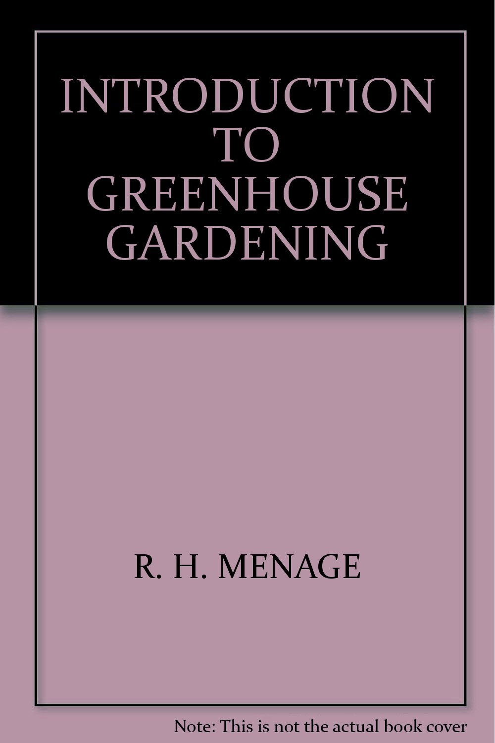 Introduction to greenhouse gardening