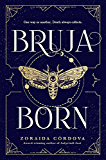 Bruja Born (Brooklyn Brujas Book 2)
