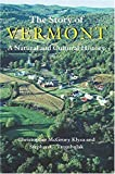 The Story of Vermont: A Natural and Cultural History (Middlebury Bicentennial Series in Environmental Studies)