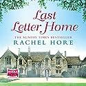 Last Letter Home Hörbuch von Rachel Hore Gesprochen von: Jenny Funnell