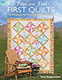 img - for Fast and Fun First Quilts: 18 Projects for Instant Gratification book / textbook / text book